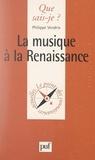 Philippe Vendrix et Paul Angoulvent - La musique à la Renaissance.