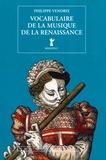 Philippe Vendrix - Vocabulaire de la musique de la renaissance.