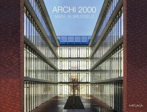 Philippe Verdussen - Archi 2000 - Made in Brussels.