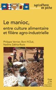 Philippe Vernier et Boni N'Zué - Le manioc, entre culture alimentaire et filière agro-industrielle.