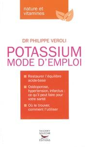 Philippe Veroli - Potassium - Mode d'emploi.