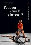 Philippe Verrièle - Peut-on écrire la danse ? - La danse a-t-elle une mémoire ?.
