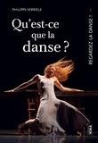 Philippe Verrièle - Qu'est ce que la danse ? - Qu'est-ce qu'une oeuvre dansée ?.