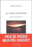 Philippe Veyrunes - La Gare levantine.