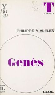 Philippe Vialèles et Luc de Goustine - Genès.