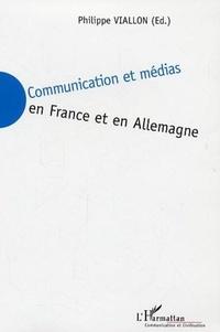 Philippe Viallon - Communication et médias en France et en Allemagne.
