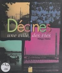 Philippe Videlier - Décines - Une ville, des vies.