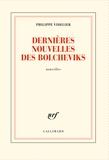 Philippe Videlier - Dernières nouvelles des bolcheviks - Nouvelles.
