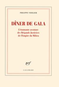 Philippe Videlier - Dîner de gala - L'étonnante aventure des Brigands Justiciers et de l'Empire du Milieu.