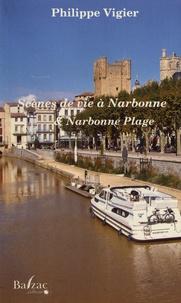 Philippe Vigier - Scènes de vie à Narbonne et Narbonne-Plage.