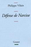 Philippe Vilain - Défense de Narcisse.