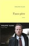 Philippe Vilain - Faux-père.