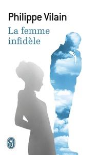 Philippe Vilain - La femme infidèle.