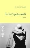 Philippe Vilain - Paris l'après-midi.