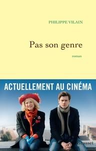 Philippe Vilain - Pas son genre.