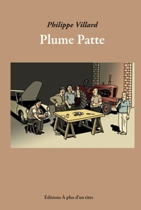Philippe Villard - Plume Patte.