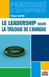 Philippe Villemus - Le leadership selon la trilogie de l'anneau.