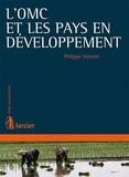 Philippe Vincent - L'OMC et les pays en développement.