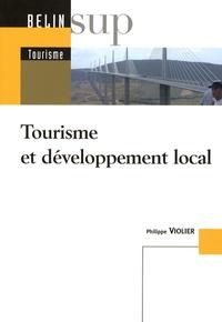 Philippe Violier - Tourisme et développement local.