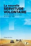Philippe Vion-Dury - La nouvelle servitude volontaire - Enquête sur le projet politique de la Silicon Valley.