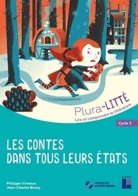 Philippe Virmoux et Jean-Charles Bussy - Les contes dans tous leurs états - Cycle 3. 1 Cédérom