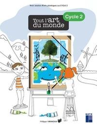 Philippe Virmoux - Tout l'art du monde Cycle 2. 1 Cédérom