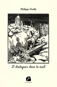 Philippe Virolle - 21 dialogues dans la nuit.