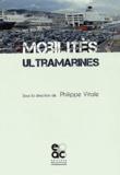 Philippe Vitale - Mobilités ultramarines.