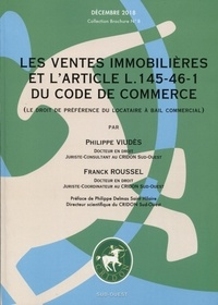 Philippe Viudès et Franck Roussel - Les ventes immobilières et l'article L. 145-46-1 du code de commerce (le droit de préférence du locataire à bail commercial).