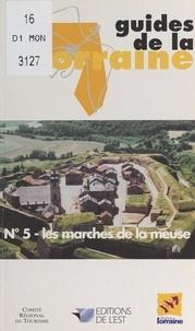 Philippe Voluer et  Collectif - Les marches de la Meuse.