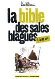 Philippe Vuillemin - La bible des sales blagues Tome 1 : .