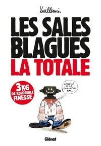 Philippe Vuillemin - Les sales blagues de l'Echo La Totale : .