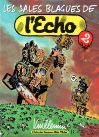 Philippe Vuillemin - Les sales blagues de l'Echo - Tome 2.