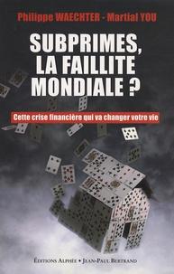 Accentsonline.fr Subprimes, la faillite mondiale ? - Cette crise financière qui va changer votre vie Image