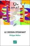Philippe Wallon - Le dessin d'enfant.