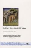 Philippe Walter - Arthur, Gauvain et Mériadoc - Récits arthuriens latins du XIIIe siècle.