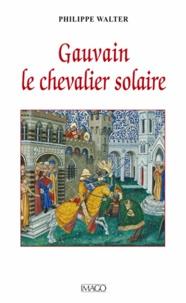 Deedr.fr Gauvain, le chevalier solaire Image