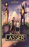 Philippe Ward et Sylvie Miller - Lasser, détective des dieux Intégrale 1 : Tome 1 : Un privé sur le Nil ; Tome 2 : Un mariage à l'égyptienne ; Tome 3 : Mystère en Atlantide ; Le sage qui entre dans la paix.