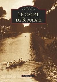 Galabria.be Le canal de Roubaix Image