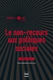 Philippe Warin - Le non-recours aux politiques sociales.