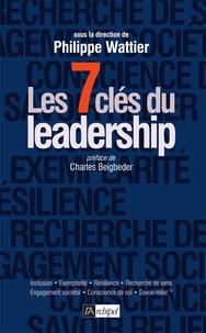 Philippe Wattier - Les 7 clés du leadership.
