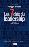 Philippe Wattier - Les sept clés du leadership.