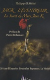 Philippe Welté - Jack l'Eventreur - Le Secret de Mary Jane K..