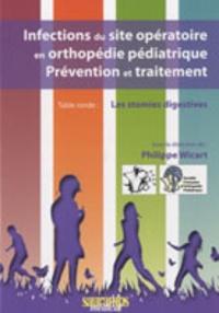 Accentsonline.fr Infections du site opératoire en orthopédie pédiatrique, prévention et traitement - Table ronde : Les stomies digestives Image