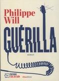 Philippe Will - Guérilla.