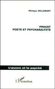 Philippe Willemart - Proust, poète et psychanalyste.