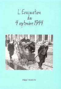 Philippe Wilmouth - L'évacuation du 4 septembre 1944.