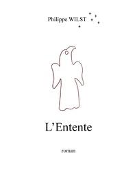 Philippe Wilst - L'Entente - 2016.