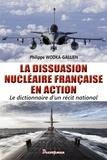 Philippe Wodka-Gallien - La dissuasion nucléaire française en action - Dictionnaire d'un récit national.