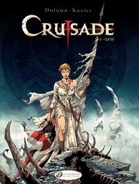 Philippe Xavier et Jean Dufaux - Crusade Tome 2 : Qa'dj.